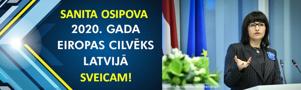 2020. Gada Eiropas cilvēks Latvijā ir Sanita Osipova. Sveicam!